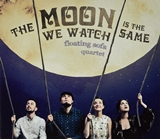 Cover The Moon We Watch Is The Same