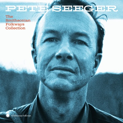 Cover Pete Seeger – The Smithsonian Folkways Collection